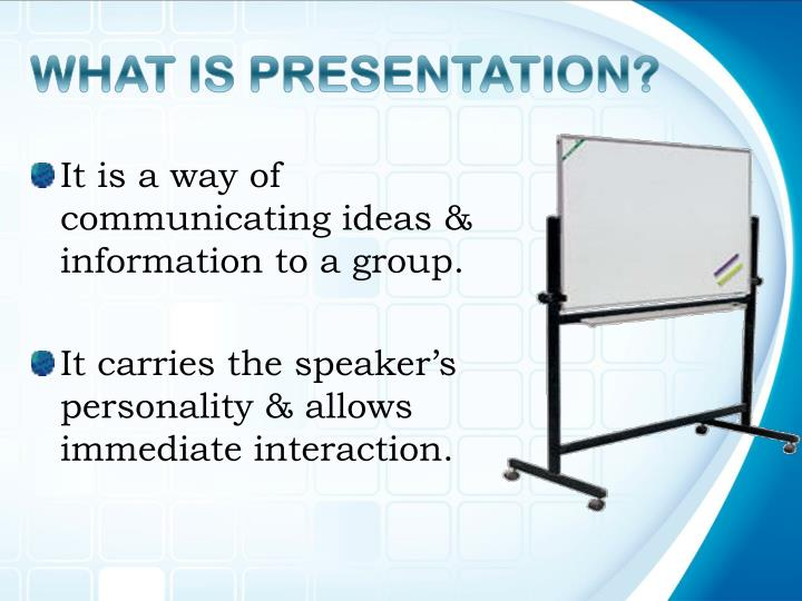What is presentation
