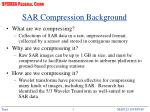 sar compression background