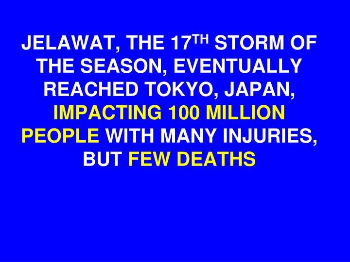 JELAWAT, THE 17