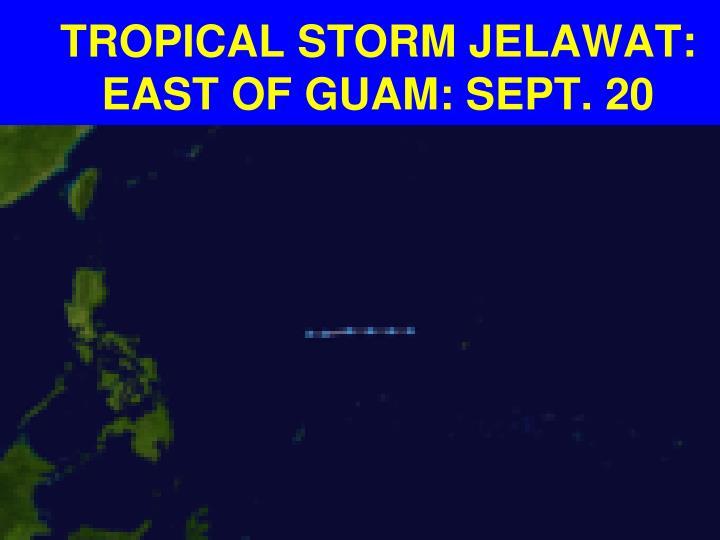 TROPICAL STORM JELAWAT: