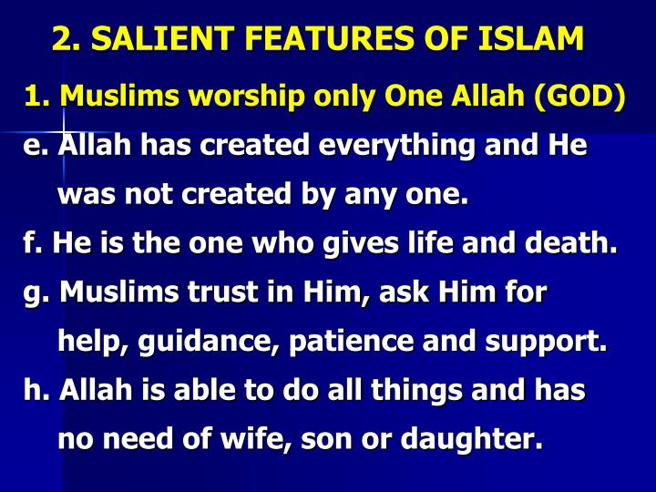 2. SALIENT FEATURES OF ISLAM