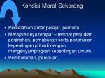 kondisi moral sekarang