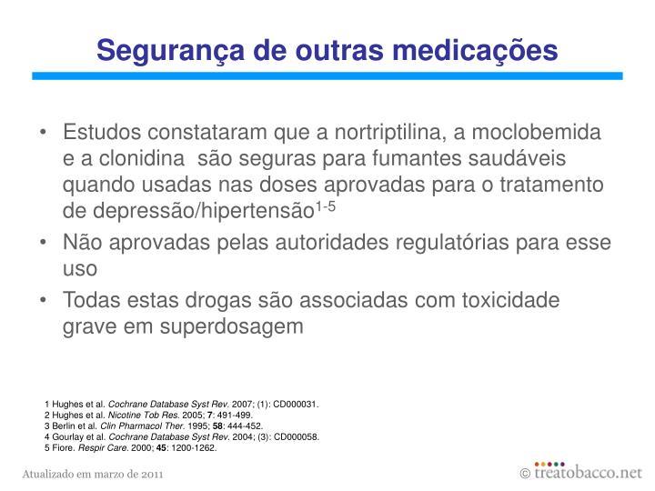 Segurança de outras medicações