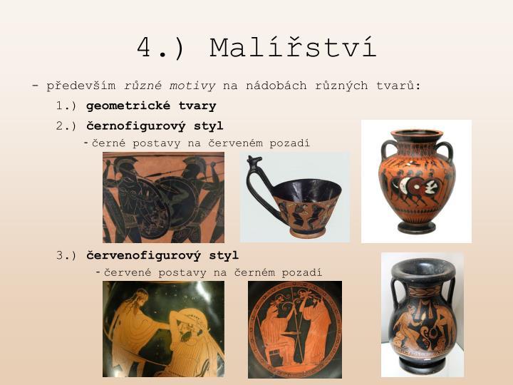 4.) Malířství