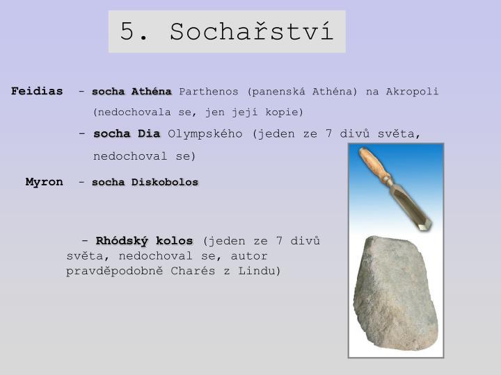 5. Sochařství