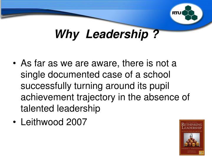 Why  Leadership ?