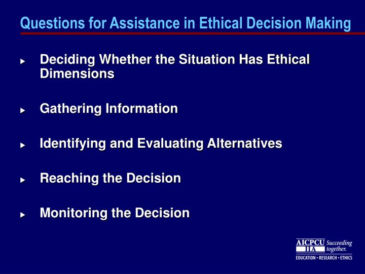 Questions for Assistance in Ethical Decision Making