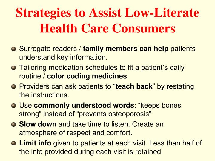 Strategies to Assist Low-Literate Health Care Consumers
