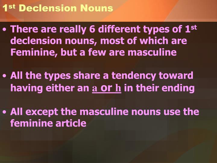 1 st declension nouns