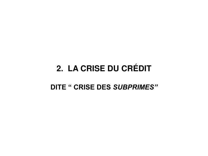 2.  LA CRISE DU CR