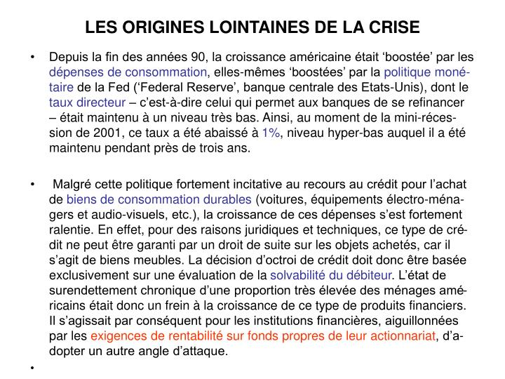 LES ORIGINES LOINTAINES DE LA CRISE