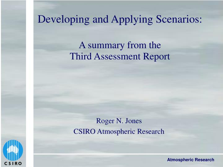 Developing and applying scenarios a summary from the third assessment report