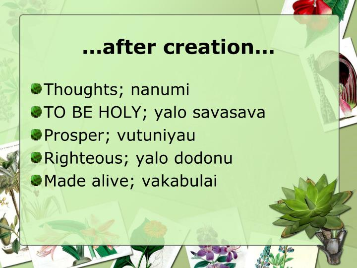 …after creation…
