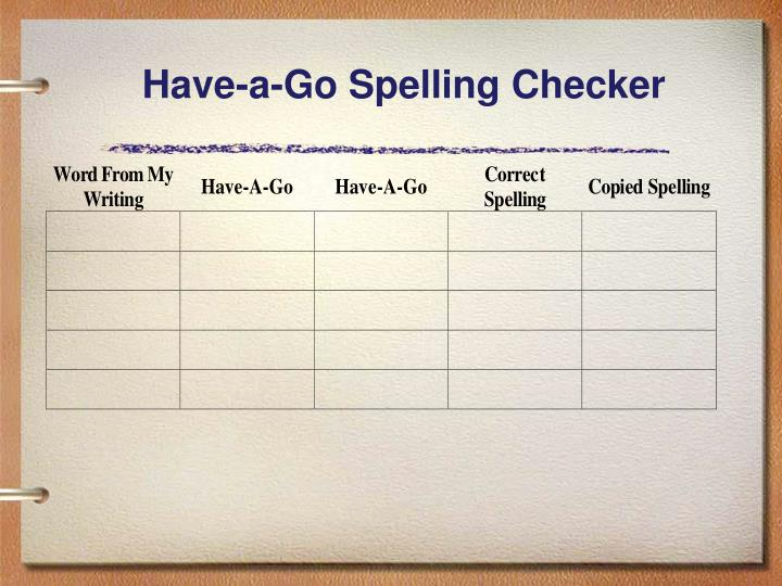 Have-a-Go Spelling Checker