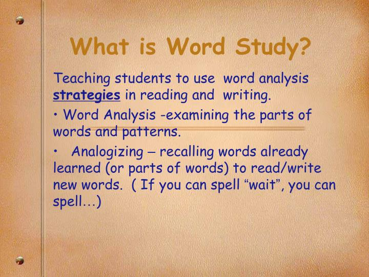 What is word study1