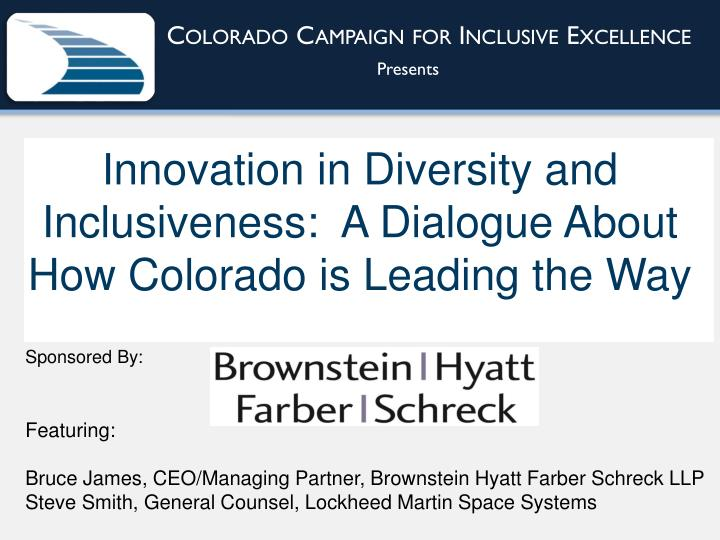 I nnovation in diversity and inclusiveness a dialogue about how colorado is leading the way