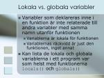 lokala vs globala variabler