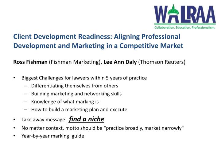 Client Development Readiness: Aligning Professional Development and Marketing in a Competitive Market