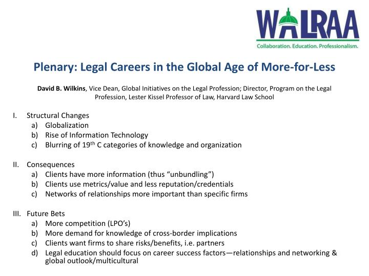 Plenary: Legal Careers in the Global Age of More-for-Less