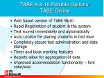tabe 9 10 flexible options tabe online