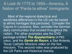 a look at 1775 to 1950 america a nation of panta ta ethne immigrants11