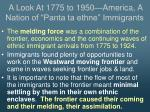 a look at 1775 to 1950 america a nation of panta ta ethne immigrants4