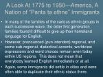 a look at 1775 to 1950 america a nation of panta ta ethne immigrants9