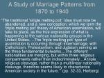a study of marriage patterns from 1870 to 19403