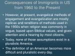 consequences of immigrants in us from 1960 to the present4