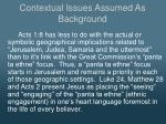 contextual issues assumed as background