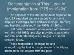 documentation of this look at immigration from 1775 to 1940s1