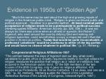 evidence in 1950s of golden age1