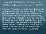 how did methodists become first in 1850 and remain second in 19501