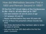 how did methodists become first in 1850 and remain second in 19502