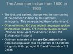 the american indian from 1600 to 1900