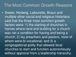the most common growth reasons