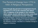 the period of change from 1775 to 1950 a religious perspective1
