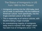 the status of immigrants in us from 1960 to the present1