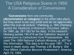 the usa religious scene in 1950 a consideration of conversions