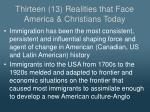 thirteen 13 realities that face america christians today