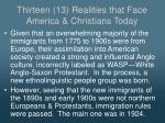 thirteen 13 realities that face america christians today1
