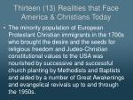 thirteen 13 realities that face america christians today2