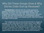 why did these groups grow why did the order end up reversed2