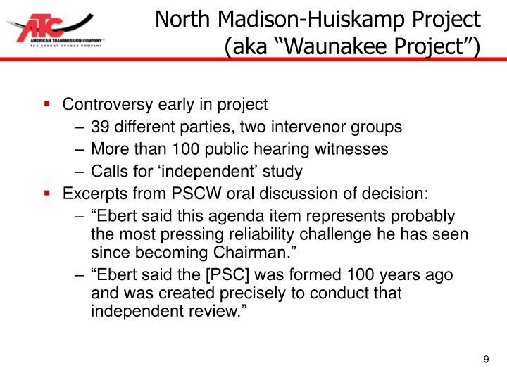 North Madison-Huiskamp Project