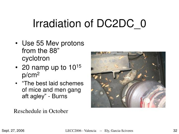 Irradiation of DC2DC_0