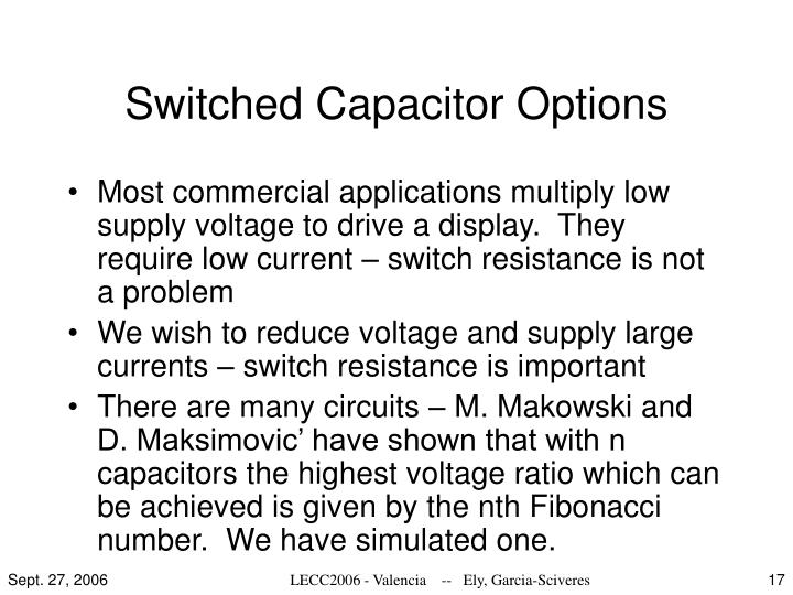 Switched Capacitor Options