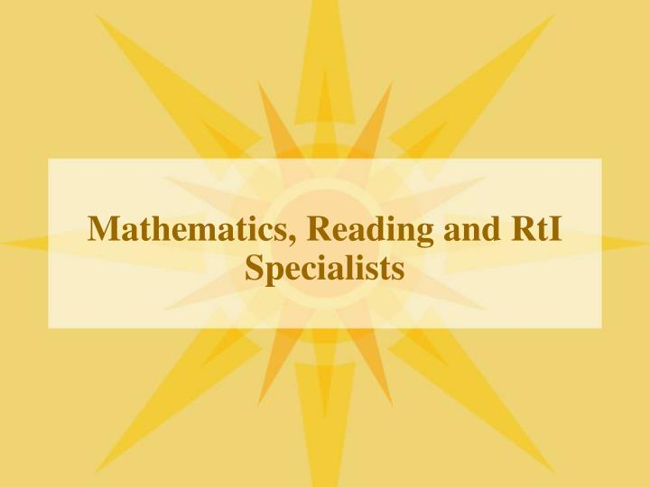 Mathematics reading and rti specialists