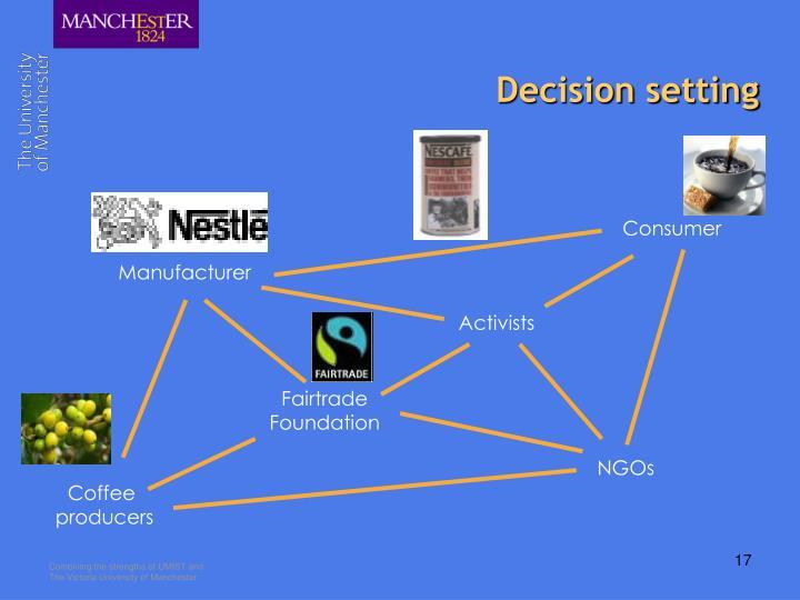 Decision setting