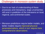 challenges in monsoon system study1