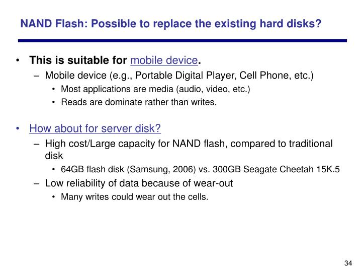 NAND Flash: Possible to replace the existing hard disks?